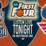 Listen Live Tonight - First Four Weds