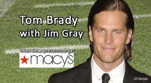 Tom Brady with Jim Gray